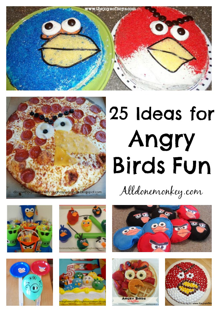 Angry Birds: 25 Crafts, Activities, Food, and More! | Alldonemonkey.com