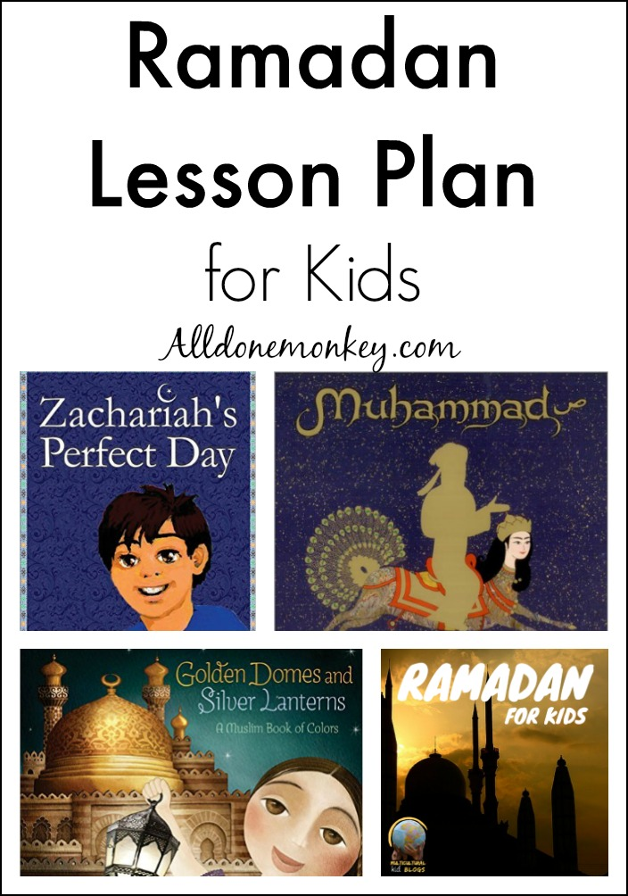 Ramadan Lesson Plan for Kids | Alldonemonkey.com