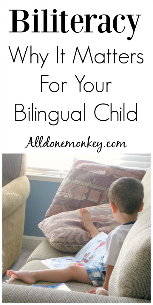 Biliteracy: Why It Matters For Your Bilingual Child