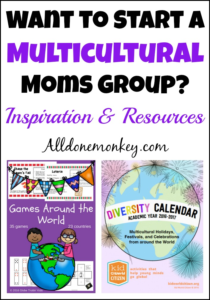 How to Start a Multicultural Moms Group | Alldonemonkey.com