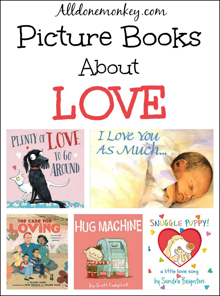 Picture Books About Love | Alldonemonkey.com