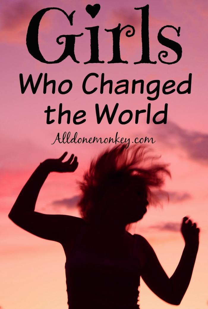 Girls Who Changed the World   Alldonemonkey.com