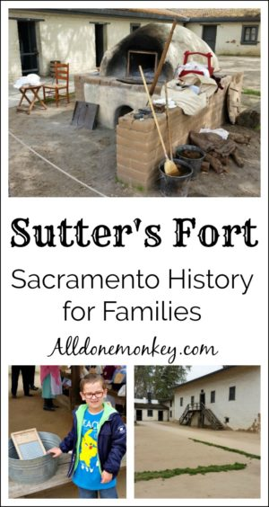 Sutter's Fort: Sacramento History for Families