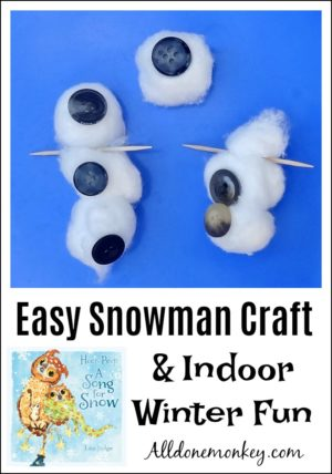 Easy Snowman Craft and Indoor Winter Fun
