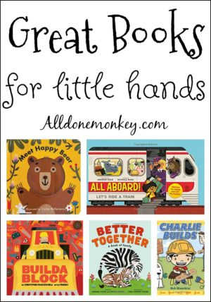 Great New Books for Little Hands to Love