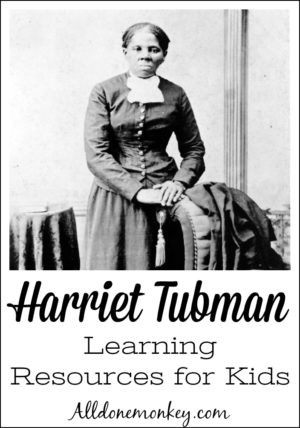 Harriet Tubman: Learning Resources for Kids