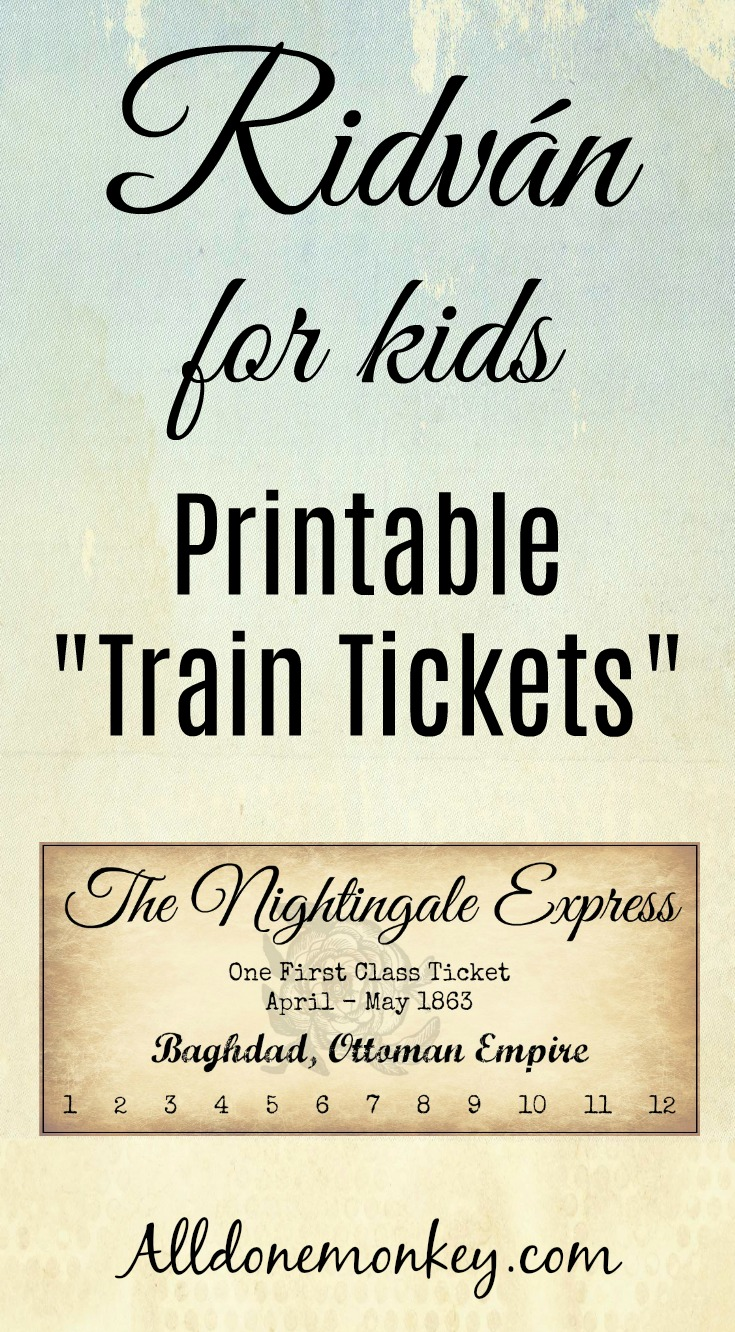 Ridvan Printable Train Tickets for Kids - All Done Monkey
