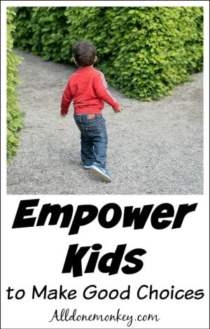 Empowering Kids to Make Good Decisions